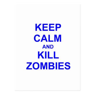 Keep Calm and Kill Zombies black blue gray Postcards