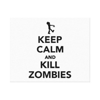Keep calm and kill zombies gallery wrap canvas