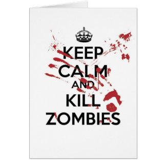 Keep Calm and Kill Zombies Card