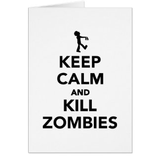 Keep calm and kill zombies cards