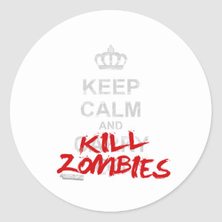 Keep Calm And Kill Zombies - Carry On Gamer Geek Classic Round Sticker