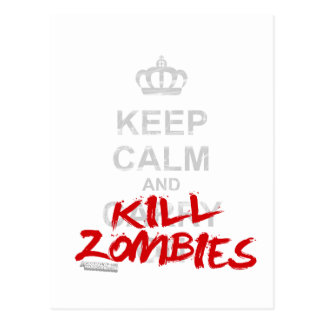 Keep Calm And Kill Zombies - Carry On Gamer Geek Postcards