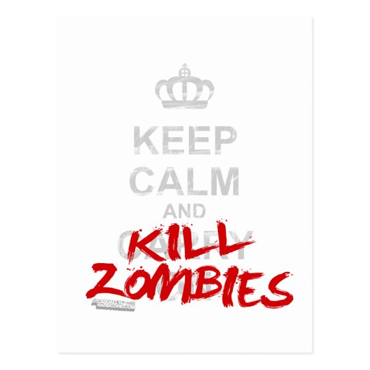 Keep Calm And Kill Zombies - Carry On Gamer Geek Postcard