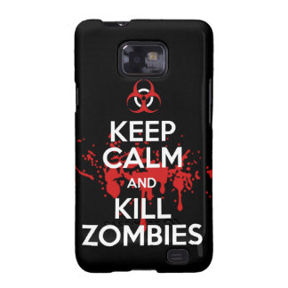 keep calm and kill zombies galaxy s2 cases