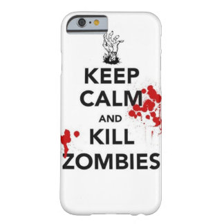 keep calm and kill zombies barely there iPhone 6 case