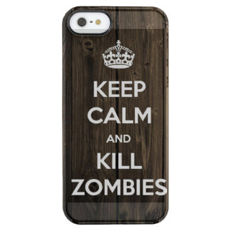 Keep calm and kill zombies clear iPhone SE/5/5s case