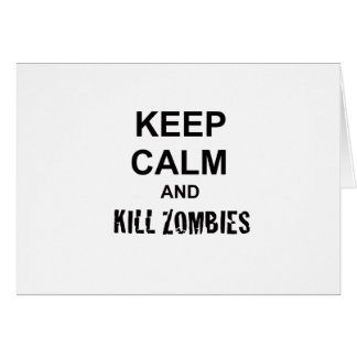 Keep Calm and Kill Zombies cracked black Greeting Card