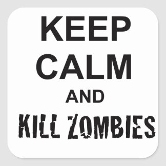 Keep Calm and Kill Zombies cracked black Square Sticker