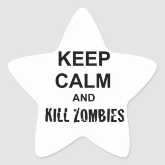 Keep Calm and Kill Zombies cracked black Star Sticker
