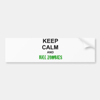 Keep Calm and Kill Zombies cracked green Car Bumper Sticker