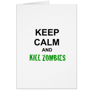 Keep Calm and Kill Zombies cracked green Card
