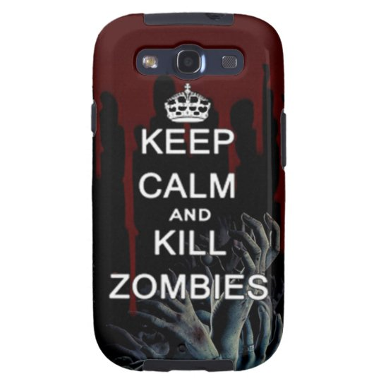 keep calm and kill zombies galaxy phone case