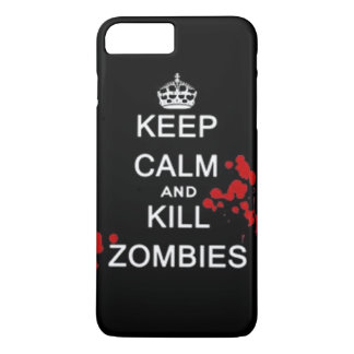 keep calm and kill zombies iPhone 7 plus case
