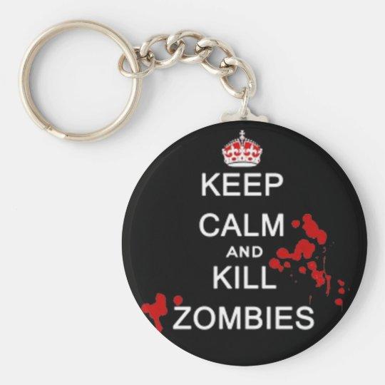 keep calm and kill zombies key chain