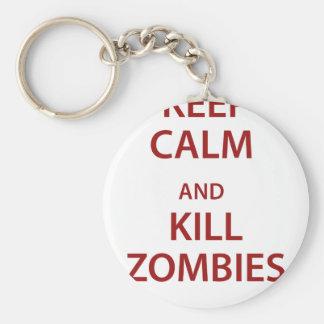 Keep Calm and Kill Zombies! Keychain