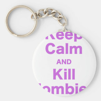 Keep Calm and Kill Zombies Keychains