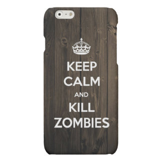 Keep calm and kill zombies matte iPhone 6 case