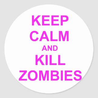 Keep Calm and Kill Zombies orange pink red Classic Round Sticker