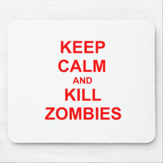 Keep Calm and Kill Zombies orange pink red Mouse Pad