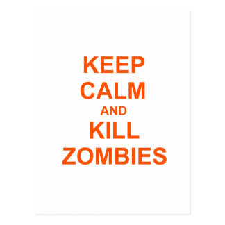 Keep Calm and Kill Zombies orange pink red Postcard
