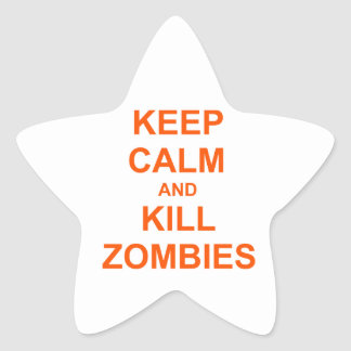 Keep Calm and Kill Zombies orange pink red Star Sticker