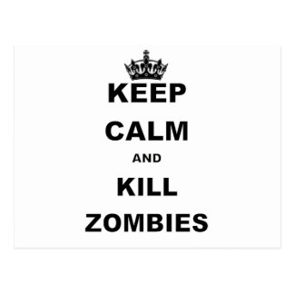KEEP CALM AND KILL ZOMBIES.png Postcards