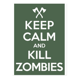 Keep Calm and Kill Zombies Post Card