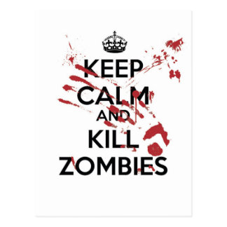 Keep Calm and Kill Zombies Postcard