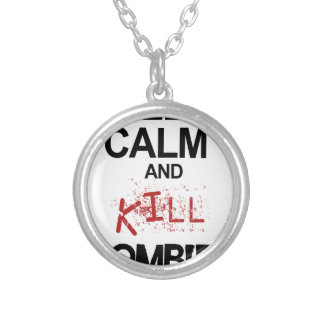Keep Calm And Kill Zombies Silver Plated Necklace