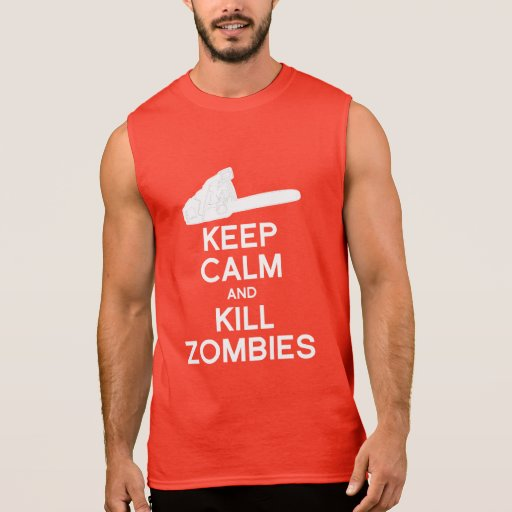 KEEP CALM AND KILL ZOMBIES SLEEVELESS TEES
