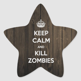 Keep calm and kill zombies star sticker