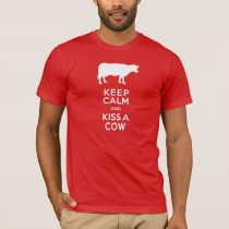Keep Calm and Kiss a Cow Funny Dairy Farmer T-Shirt
