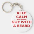 Keep Calm and Kiss a Guy with a Beard Keychain