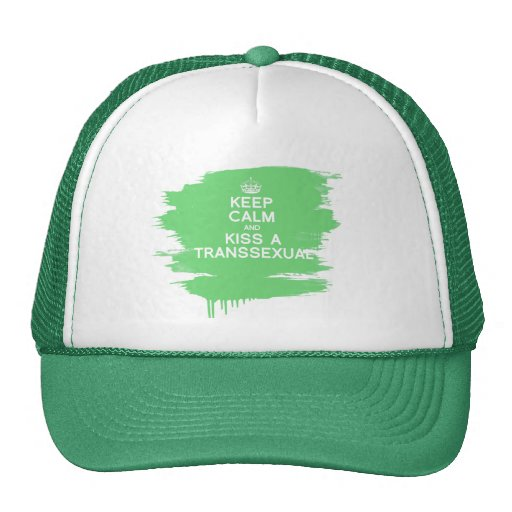 KEEP CALM AND KISS A TRANSSEXUAL TRUCKER HAT
