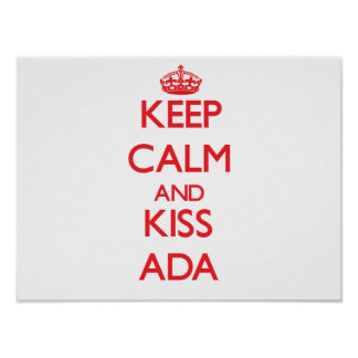 Keep Calm and kiss Ada Poster
