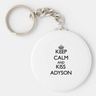 Keep Calm and kiss Adyson Key Chains