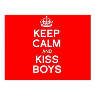 KEEP CALM AND KISS BOYS POSTCARD
