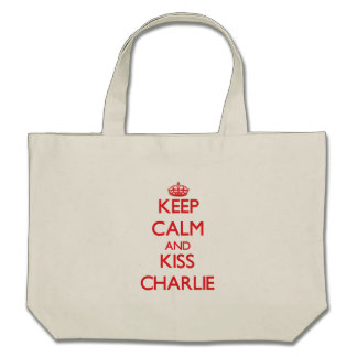 Keep Calm and Kiss Charlie Bags