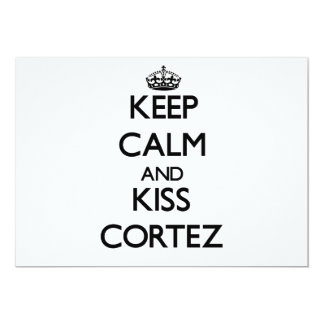 Keep Calm and Kiss Cortez Personalized Invitations
