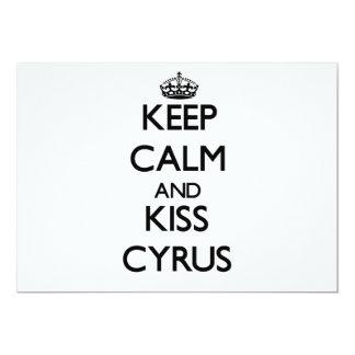 Keep Calm and Kiss Cyrus 5x7 Paper Invitation Card