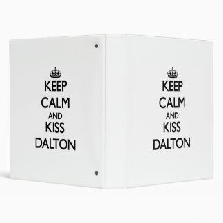 Keep Calm and Kiss Dalton 3 Ring Binders