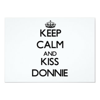 Keep Calm and Kiss Donnie Personalized Invites