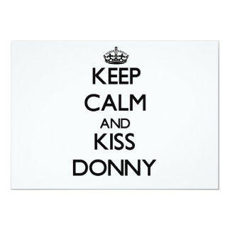 Keep Calm and Kiss Donny Personalized Invites