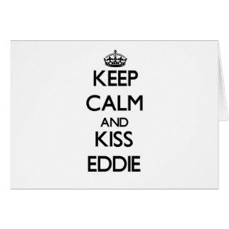 Keep Calm and Kiss Eddie Cards