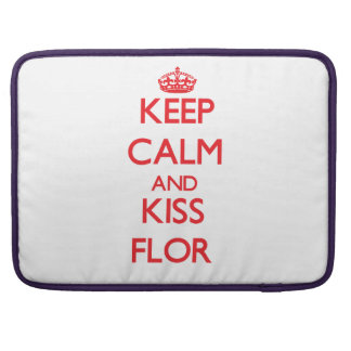 Keep Calm and kiss Flor Sleeve For MacBook Pro