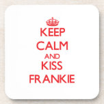 Keep Calm and Kiss Frankie Drink Coaster