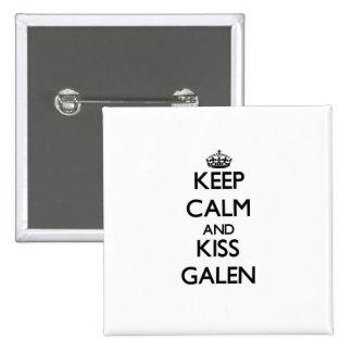 Keep Calm and Kiss Galen Button