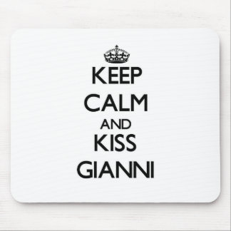 Keep Calm and Kiss Gianni Mouse Pads