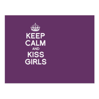 KEEP CALM AND KISS GIRLS POSTCARD