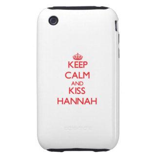 Keep Calm and Kiss Hannah Tough iPhone 3 Cover